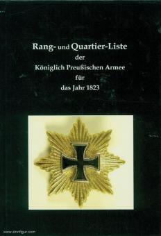 Zweng, C.: Rang- und Quartier-Listen der Königlich Preußischen Armee für das Jahr 1823