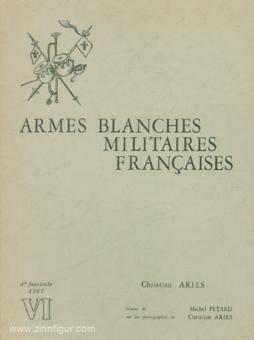 Aries, C./Pétard, M.: Armes Blanches Militares Francaises Vol. 4/  1967