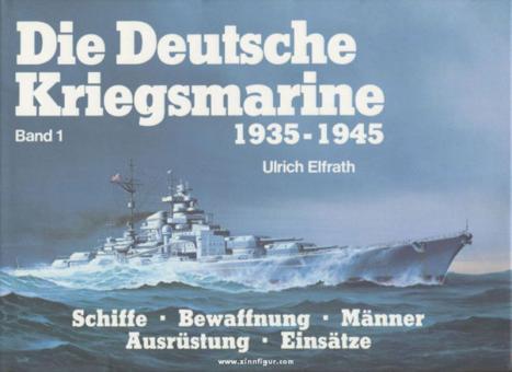 Elfrath/ Breyer, Koop: Die Deutsche Kriegsmarine 1935-1945 (4 Bände)