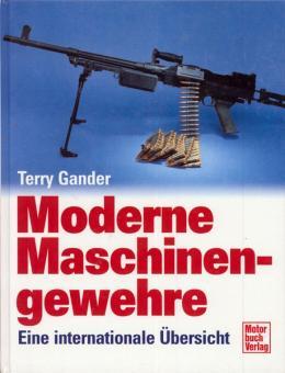 Gander, T.: Moderne Maschinengewehre. Eine internationale Übersicht.