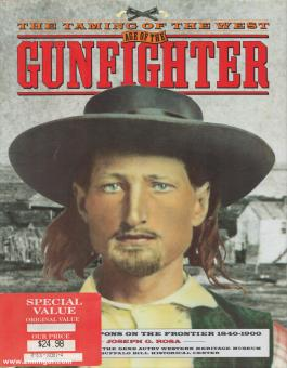 Rosa, Joseph. G.: The Taming of the West. Age of the Gunfighter. Men and Weapons on the Frontier 1840-1900