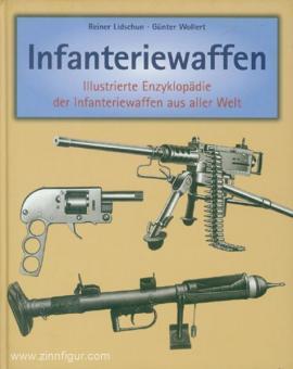 Lidschun, Reiner/Wollert, Günther: Infanteriewaffen (1918-1945)