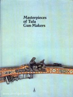 Berman, V.: Masterpieces of Tula Gun-Makers