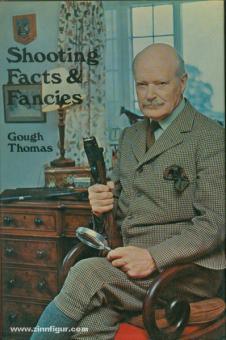 Thomas, G.: Shooting Facts & Fancies