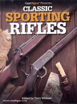 Wieland, T. (Hrsg.): Classic Sporting Rifles