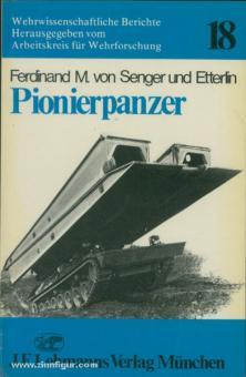 Senger und Etterlin, F. M. v.: Pionierpanzer