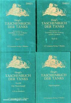 Heigl, F.: Heigl's Taschenbuch der Tanks. 4 Bände