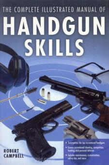 Campbell, R.: The complete illustrated Manual of Handgun Skills