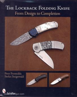 Fronteddu, P./Steigerwald, S.: The Back Lock Folding Knife: From Design to Completion