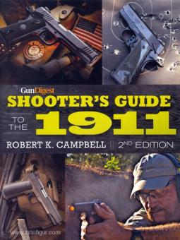 Campbell, R. K.: GunDigest Shooter's Guide to the 1911. 2nd Edition