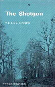 Purdey, T. D. S./Purdey, J. A.: The Shotgun