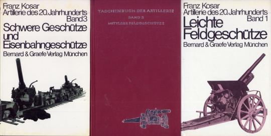 Kosar, F.: Taschenbuch der Artillerie. 3 Bände.