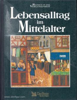 Lebensalltag im Mittelalter