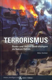 Colmer, N.: Terrorismus. Reale und fiktive Bedrohungen im Nahen Osten