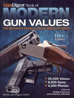 Peterson, P./Johnson, A. (Hrsg.): GunDigest Book of Modern Gun Values. The Shooter's Guide to Guns 1900 to Present. 18th Edition