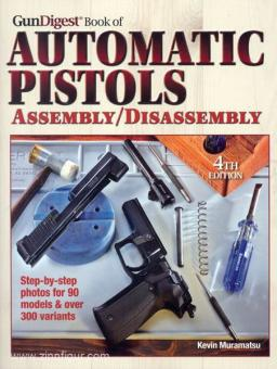 Muramatsu, K.: GunDigest Book of Automatic Pistols. Assembly/Disassembly