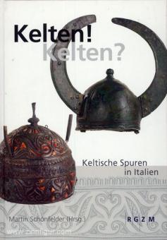 Schönfelder, M. (Hrsg.): Kelten! Kelten? Keltische Spuren in Italien