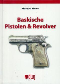 Simon, A.: Baskische Pistolen & Revolver
