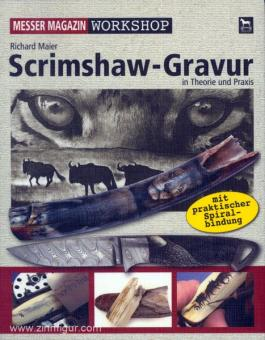 Maier, R.: Scrimshaw-Gravuren in Theorie und Praxis