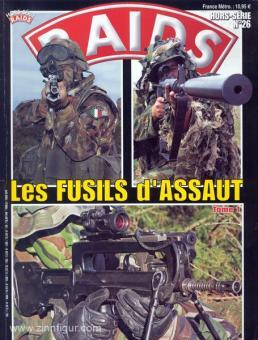Raids. Sonderheft 26: Les Fusils d'Assault. Teil 1