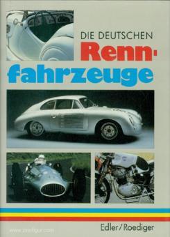 Esdler, Karl-Heinz/Roediger, Wolfgang: Die deutschen Rennfahrzeuge. Technische Entwicklung der letzten 20 Jahre