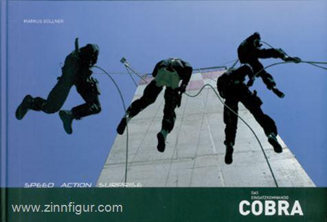 Gollner, M.: Speed, Action, Surprise. Das Einsatzkommando Cobra