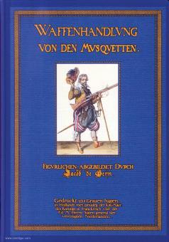 Geyn, J. de: Waffenhandlung von den Musquetten