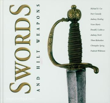 Coe, M. D./Connolly, P. u. a.: Swords and Hilt Weapons