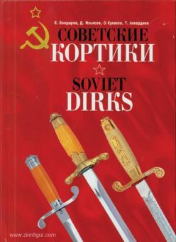 Boldyrev, E./Ilyacov, D./Kulakov, O./Axverdiev, T.: Soviet dirks