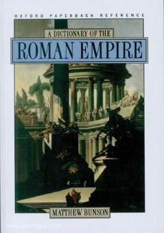 Bunson, Matthew: A Dictionary of the Roman Empire