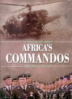 Adams, M./Cocks, C. (Hrsg.): The Rhodesian Light Infantry. Africa's Commandos