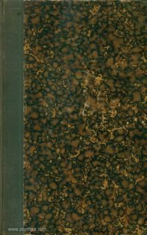 Müffling, Friedrich Carl Ferdinand Frhr. von: Aus meinem Leben. 2 Bände in einem