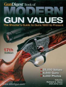 Mann, R. A./Lee, J. (Hrsg.): GunDigest Book of Modern Gun Values. The Shooter's Guide to Guns 1900 to Present. 17th Edition