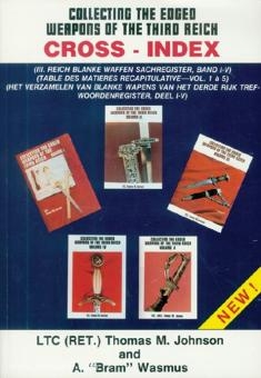 Johnson, Thomas M./Wasmus, A.: Collecting the Edged Weapons of the Third Reich. 5-Volume Cross-n