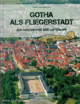 Stasjulevics, Heiko: Gotha als Fliegerstadt. Zur Geschichte der Luftfahrt