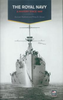 Redford, D./Grove, P. D.: A History of the Royal Navy. Band 2: A History since 1900