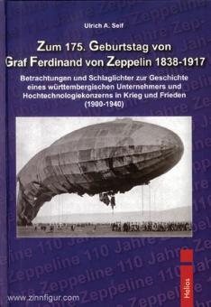 Seifert, Ulrich A.: Zum 175. Geburtstag von Graf Ferdinand von Zeppelin 1838-1917