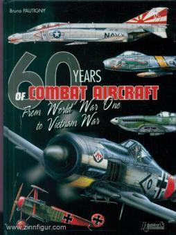 Pautigny, Bruno: Air Warfare 1914-1974. 60 Years of Aerial Warfare