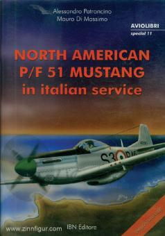 Patroncino, Alessandro/Di Massimo, Mauro: North American P/F 51 Mustang in italian service