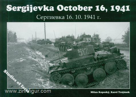 Kopecky, Milan/Trojanek, Karel: Sergijevka October 16, 1941