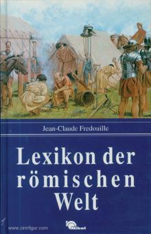 Fradouille, Jean-Claude: Lexikon der römischen Welt