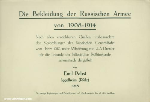 Pabst, E.: Die Bekleidung der russischen Armee von 1908 - 1914