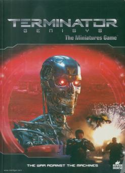 Terminator Genisys. The Miniature Game. The War against the Machines