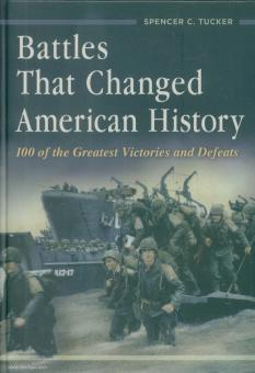 Tucker, Spencer. C.: Battles That Changed American History. 100