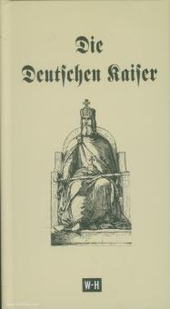 Die Deutschen Kaiser im Römer zu Frankfurt a. M. und Kaiser Wilhelm I.