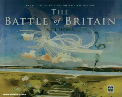 Moore, Kate: The Battle of Britain