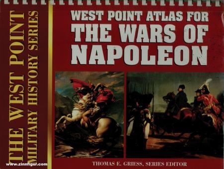 Griess, Thomas. E. (Hrsg.): Atlas for Wars of Napoleon