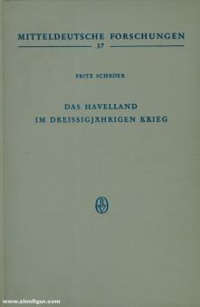 Schröer, Fritz/Heinrich, Gerd (Hrsg.): Das Havelland im Dreissigjährigen Krieg. Ein Beitrag zur Geschichte der Mark Brandenburg