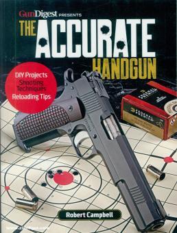Campbell, Robert: The Accurate Handgun