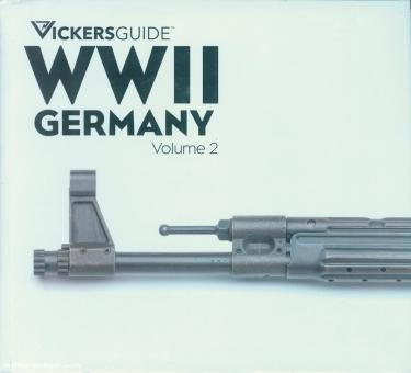 Vickers Guide. WWII Germany. Band 2.